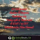 Shadows Of Deepness Radioshow 009 @ GlobalBeats.fm (29th March '13)