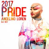 Angelino Loren 2017 Pride (DJ set)