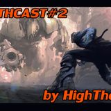 Filthcast#2 by HighThere