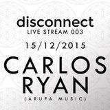 Carlos Ryan (Arupa Music) - Disconnect 003