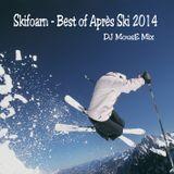 Skifoarn - Best of Après Ski 2014
