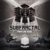 //Reloading-Podcast//-Chapt.151-Guest-Subfractal (Frakture Audio..)
