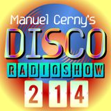 Manuel Cerny's DISCO Radioshow (214) - Hola FM Radio Fuerteventura