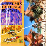 GUEST MIX LA FIESTA BY VW92