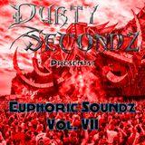Durty Secondz Presents: Euphoric Soundz Vol. 7