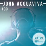 Ditch the Label Mixtape #33 - JOHN ACQUAVIVA