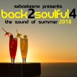 Back 2 Soulful Volume 4 - The Sound Of Summer 2018