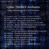 Cyber TRANCE Anthems - Tetsu Shionuma (塩沼 哲) Selection