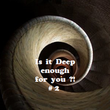 Is it Deep enough for you ?!  # 2
