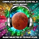 Compilation Diamond Cave Vol. 2 - Happy Edition - Mixed By Psymon Stark