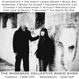 THE SHOEGAZE COLLECTIVE RADIO SHOW ON DKFM - SHOW 36 - 8-8-17