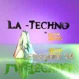 La Techno By CiscoYeah Episodio 54