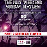 #SundayMayhem at 033 Lifestyle Part 2. Mixed by Floyd D