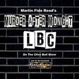 Murder After Midnight - Martin Fido - LBC
