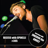 RECESS with SPINELLI #305, Jukebox the Ghost