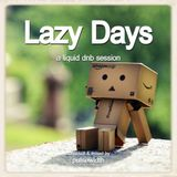 Lazy Days: A Liquid DnB Session
