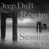 Deep DnB Rewind Sessions Vol.1