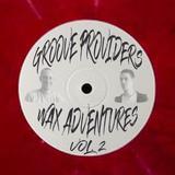 Groove Providers - Wax Adventures Vol. 2