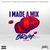 I MADE A MIX BRUH - VOL 4 - DJ EPIK