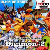 Sé Todo con MaTT #101 - 2015/09/24 - Hablemos de Digimon #2