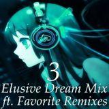 Elusive Dream Mix Vol. 3