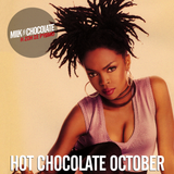 Hot Chocolate // October 2018