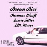 JM Moser - Brown Rice #83 w/ Jamie Tiller & Suzanne Kraft