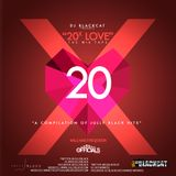 "DJ Blackcat Presents: ""20xlove""  A Mix Tape featuring Jully Black`s music"