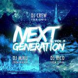 NEXTGENERATION Vol.9 東京×大阪×新潟
