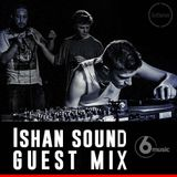 Ishan Sound - BBC Radio 6 Guest Mix - February 2016