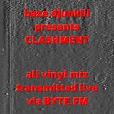 baze.djunkiii presents: Clashment @ Byte.FM Pt.2 [12.02.2009]