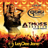 LayDee Jane LIVE @ Atmoss Session Club Night - Gaia Luxury Club, Las Terrenas