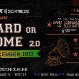 Go Hard Or Go Home 2.0 Live Set