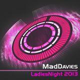 MadDavies (LadiesNight 2013)