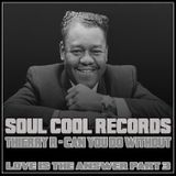 Soul Cool Records/ Thierry R - Can You Do Without?