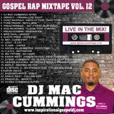 DJ Mac Cummings Gospel Rap Mixtape Vol. 12