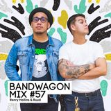 Bandwagon Mix #57 - Renry Hollins & Ruud