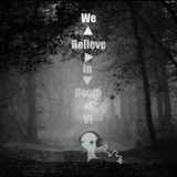 We Believe In Depth IV