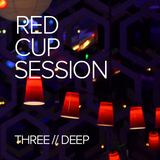 The Red Cup Session // Three // Deep