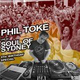 SOUL OF SYDNEY 309: Phil Toke live at Soul Of Sydney 5th B'day (Nov 2016)