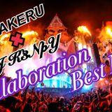 DJ KAKERU & DJ K3NpY Collaboration Best MIX