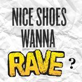 Sebăştinaş - Nice Shoes, Wanna Rave?