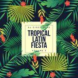 Tropical Latin Fiesta 3