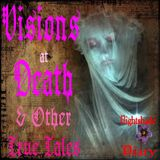 Visions at Death & Other True Ghostly Tales   Podcast