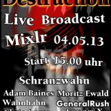 The Admiral (Dj Schranzwahn) - Hard Destruction (04.05.12)@mixlr.com