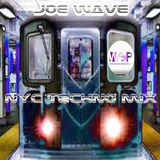 NYC Techno Mix Joe Wave 2015