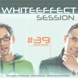 Stroke 69 - Whiteeffect Session - ep 39