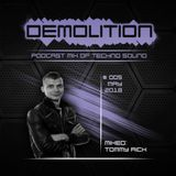 Demolition podcast mix of techno sound mixed by Tommy Rich MAY/2018