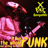 The FUNK the whole FUNK and nothing but the FUNK 2019-02-18
