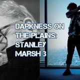 Darkness on the Plains - The Stanley Marsh Story
